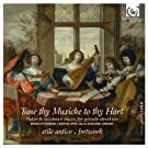 Tune thy Musicke to thy Hart: Tudor & Jacobean music for private devotion