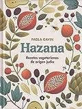 Hazana: Recetas vegetarianas de origen judío / Jewish Vegetarian Cooking