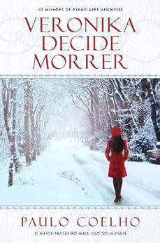 Veronika decide morrer (Portuguese Edition) von [Coelho, Paulo]