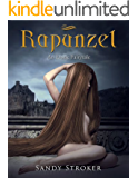 Rapunzel: An Erotic Fairytale for Adults Only (Erotic Fairytales Book 3)