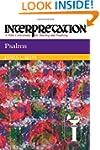 Psalms: Interpretation: A Bible Comme...