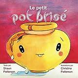 Telecharger Livres Le petit pot brise (PDF,EPUB,MOBI) gratuits en Francaise