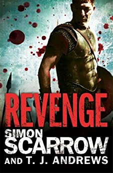 Arena: Revenge (Part Four of the Roman Arena Series) by [Scarrow, Simon, Andrews, T. J.]