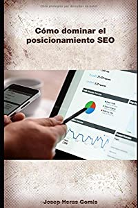 mejorar posicionamiento seo: Como dominar el posicionamiento SEO: Definiciones de todos los parámetros y fact...