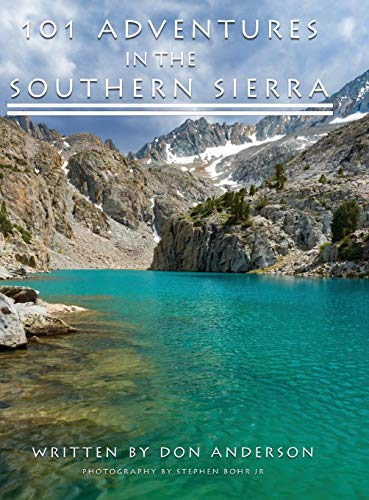 101 Adventures in the Southern Sierra por Donald K. Anderson