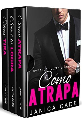 Contrato con un multimillonario LIBROS 7-9: Romance multimillonario por Janica Cade