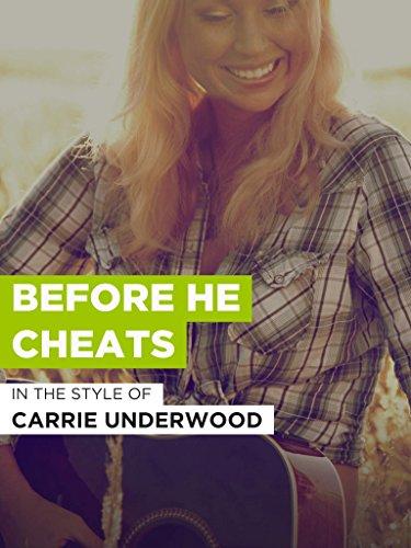 Before He Cheats im Stil von