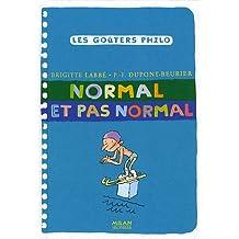 Normal et pas normal