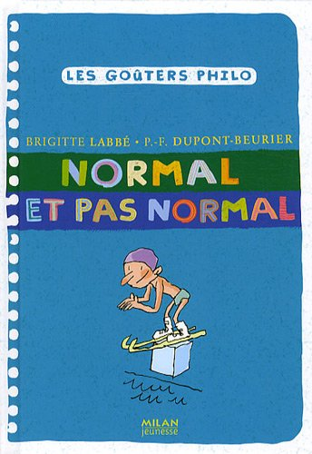 Normal et pas normal