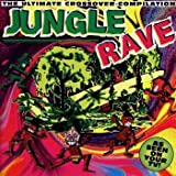 Jungle Rave: The Ultimate Crossover-Compilation