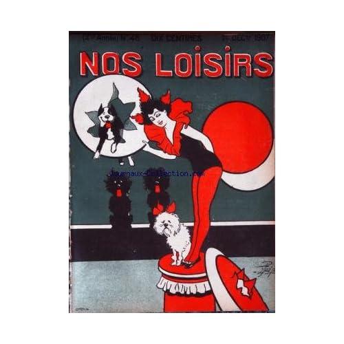NOS LOISIRS [No 48] du 01/12/1907 - SCENE DE CIRQUE