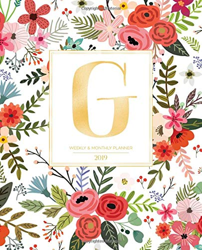 "Weekly & Monthly Planner 2019: White Florals with Red and Colorful Flowers and Gold Monogram Letter G (7.5 x 9.25"") Horizontal AT A GLANCE Personalized Planner for Women Moms Girls and School por Pretty Planners 2019"