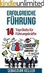 Erfolgreiche Führung: 14 Top-Skills f...