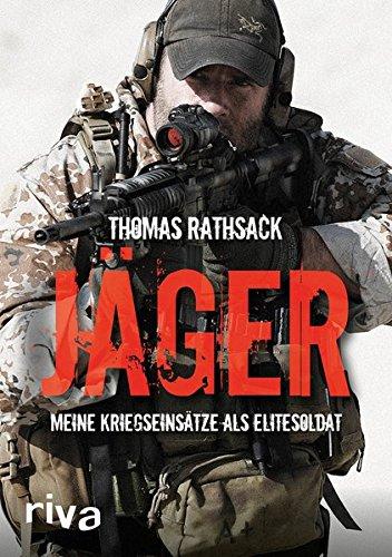 Jäger: Meine Kriegseinsätze als Elitesoldat (Special Air Service)