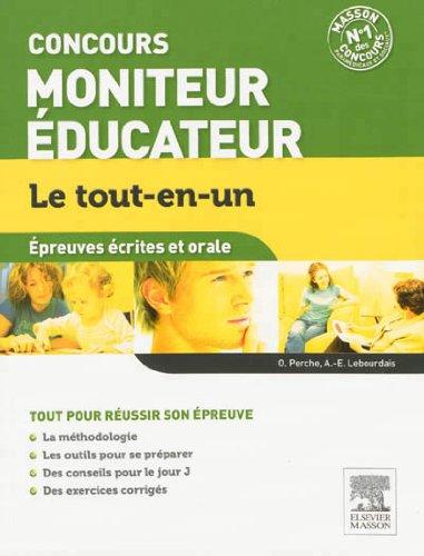 Concours Moniteur Éducateur Épreuves écrites et orales Le tout-en-un