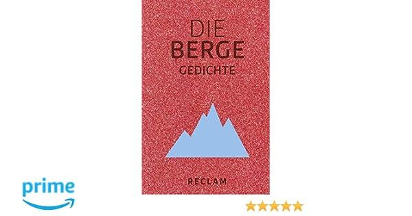 Die Berge: Gedichte /(Reclams Universal-Bibliothek/) Taschenbuch ...