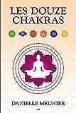 Les douze chakras