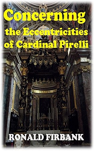 the-eccentricities-of-cardinal-pirelli-english-edition