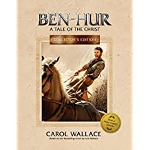 Ben-Hur Collector's Edition: A Tale of the Christ (English Edition)