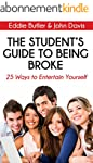 The Student's Guide to Being Broke: 2...