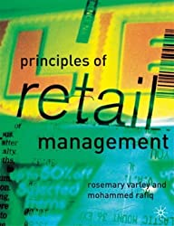 By Rosemary Varley Principles of Retail Management