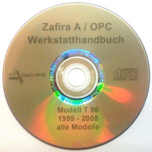 REPARATURANLEITUNG / WERKSTATTHANDBUCH (CD) OPEL ZAFIRA gebraucht kaufen  Wird an jeden Ort in Deutschland