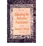 [(Educating the Reflective Practitioner: Toward a New Design for Teaching and Learning)] [Author: Donald A. Schon] published on (February, 1990)