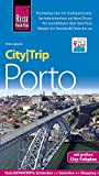 Reise Know-How CityTrip Porto: Reiseführer mit Stadtplan und kostenloser Web-App