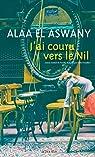 J'ai couru vers le Nil par El Aswany