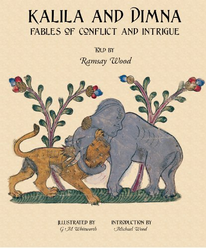 KALILA WA DIMNA, Vol. 2: - Fables of Conflict and Intrigue from the Panchatantra, Jatakas, Bidpai, Kalilah wa Dimnah and Lights of Canopus (KALILA AND DIMNA) (English Edition)
