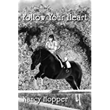 Follow Your Heart (English Edition)
