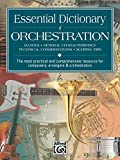 Best Alfred Music Dictionaries - Essential Dictionary of Orchestration: Ranges, General Characteristics, Technical Review
