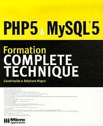PHP 5 & MySQL 5 : Formation complète technique