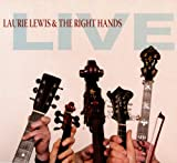 Songtexte von Laurie Lewis & The Right Hands - Live