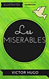 Image de Les Misérables: By Victor Hugo : Illustrated & Unabridged (Free Bonus Audiobook