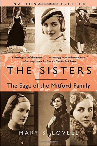 The Sisters: The Saga of the Mitford Family por Mary S. Lovell