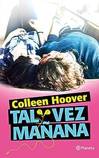 Tal vez mañana par Colleen Hoover