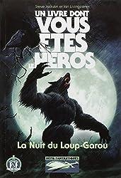 Défis Fantastiques, 21:La Nuit du Loup-Garou