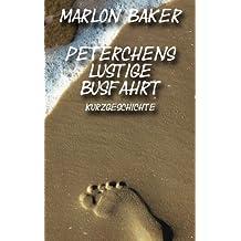 Peterchens lustige Busfahrt (Kurzgeschichten für den Kindle 1)