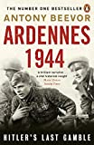 Front cover for the book Ardennes 1944 : Hitler's Last Gamble by Antony Beevor