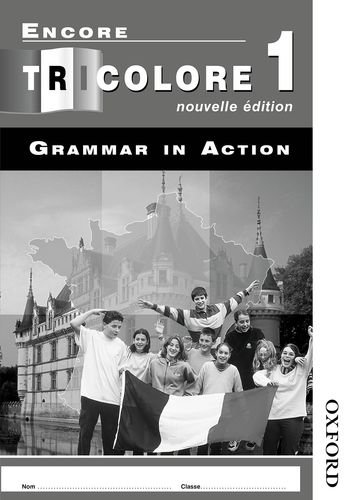 Encore Tricolore Nouvelle 1 Grammar in Action Workbook Pack (x8): Grammar in Action Stage 1