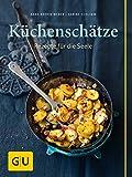 Küchenschätze: Rezepte für die Seele (GU Themenkochbuch) - Anne-Katrin Weber, Sabine Schlimm
