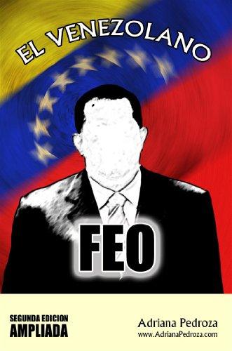 El Venezolano Feo, Segunda Edicion Ampliada