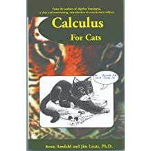 Calculus For Cats (English Edition)