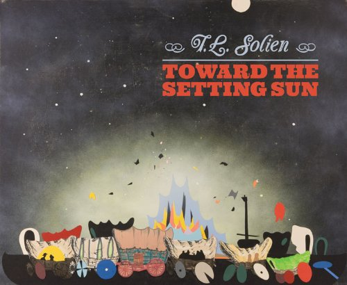T. L. Solien: Toward the Setting Sun