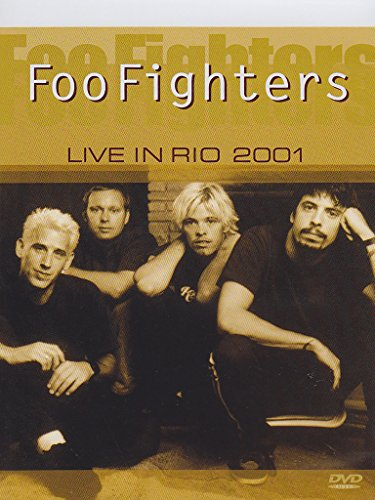 Foo fighters - Live in Rio 2001