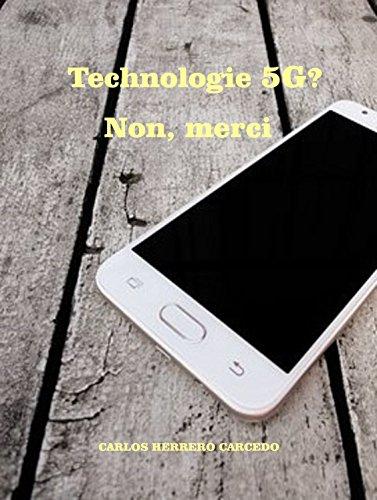 Couverture du livre Technologie 5G? Non, merci