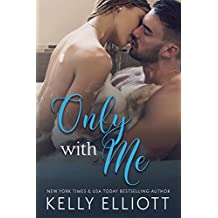 Only With Me (English Edition)