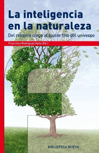 LA INTELIGENCIA EN LA NATURALEZA (FRONTERAS DE LA CIENCIA) par  Francisco Rodríguez Valls