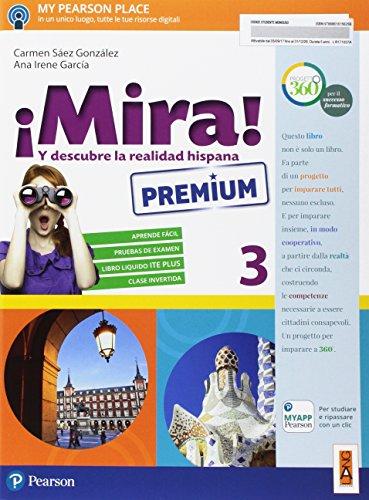 ¡Mira! Ediz. premium. Per la Scuola media. Con e-book. Con espansione online: 3